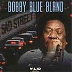 Bobby Blue Bland - Sad Street download free