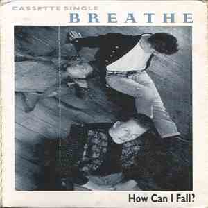 Breathe  - How Can I Fall download free