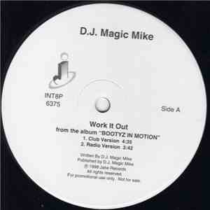 D.J. Magic Mike - Work It Out download free