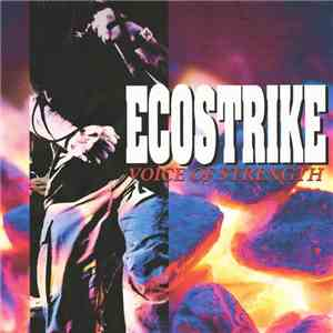 Ecostrike - Voice Of Strength download mp3 flac