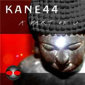 Kane44 - A Part Of U download mp3 flac
