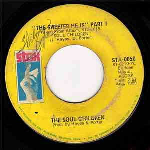 Soul Children - The Sweeter He Is Part I / The Sweeter He Is Part II download mp3 flac