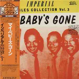 Various - My Baby's Gone / Imperial Singles Collection Vol. 3 download mp3 flac